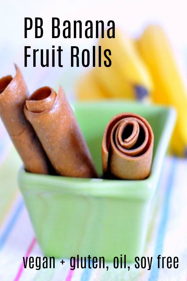 Peanut Butter Banana Fruit Roll Ups @spabettie #vegan #glutenfree #oilfree #soyfree #snack