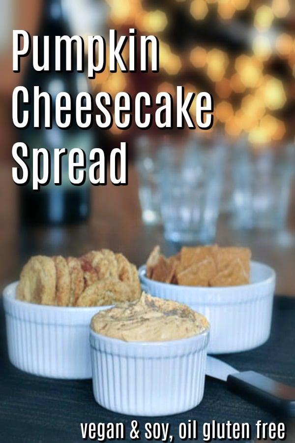 Pumpkin Cheesecake Spread @spabettie #vegan #soyfree #oilfree #glutenfree #appetizer #party
