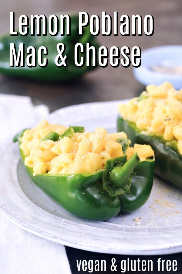 Lemon Poblano Mac and Cheese @spabettie #vegan #glutenfree #cheese #comfortfood