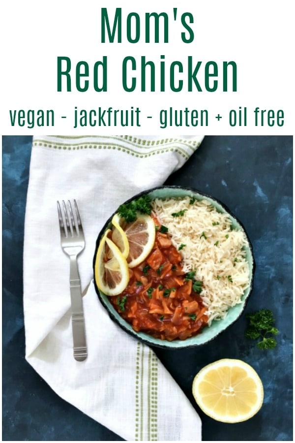 Mom's Red Chicken @spabettie #vegan #jackfruit #glutenfree #dairyfree #oilfree #comfortfood