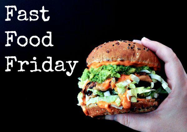 Fast Food Friday @spabettie