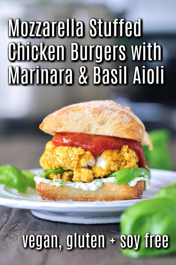 Mozzarella Stuffed Vegan Chicken Burgers with Marinara and Basil Aioli @spabettie #vegan #glutenfree #soyfree #plantbased #comfortfood