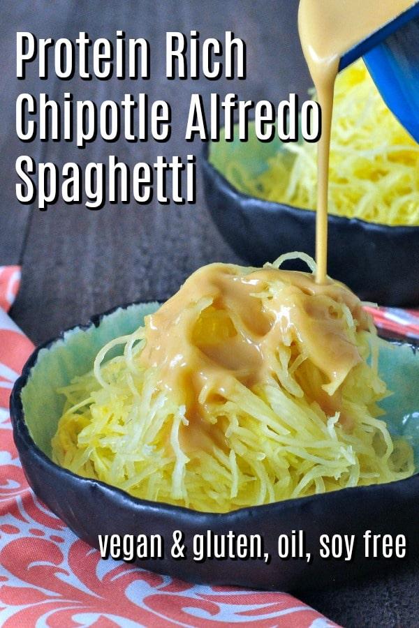Protein Rich Chipotle Alfredo Spaghetti @spabettie #vegan #comfortfood #glutenfree #oilfree #soyfree