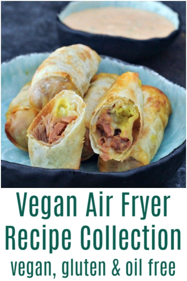 Vegan Air Fryer Recipe Collection @spabettie #vegan #oilfree #airfryer #glutenfree
