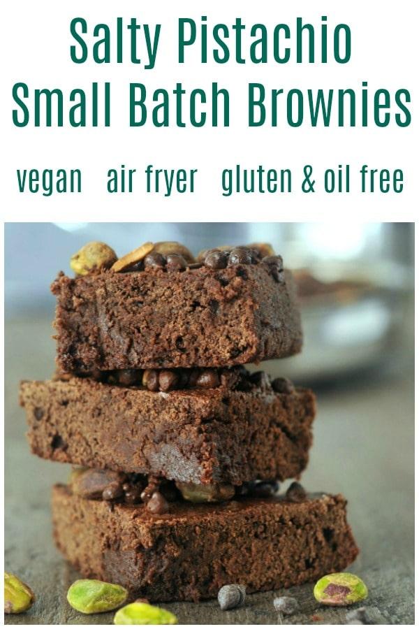 Salty Pistachio Small Batch Brownies @spabettie #vegan #oilfree #glutenfree #airfryer #quick #chocolate #dessert