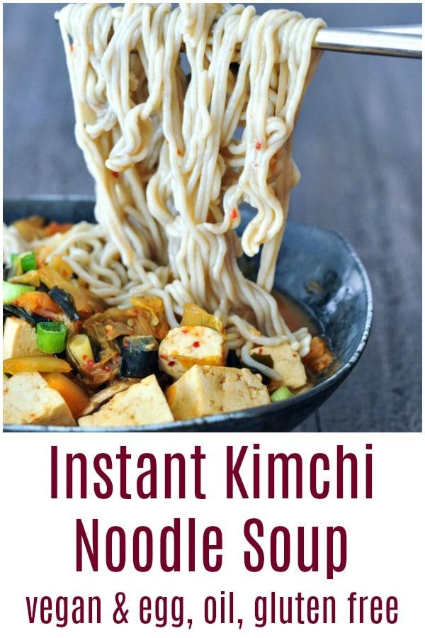 Super Flavorful Instant Kimchi Noodle Soup @spabettie #vegan #dairyfree #eggfree #oilfree #glutenfree #ramen