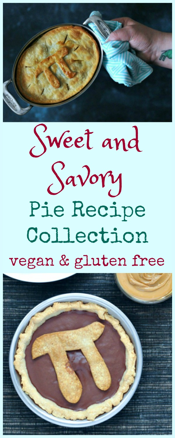 Sweet and Savory Pie Recipe Collection
