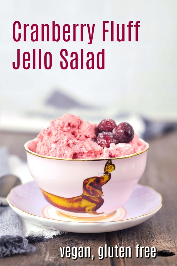 Cranberry Fluff Jello Salad @spabettie #vegan #glutenfree #holiday #dessert