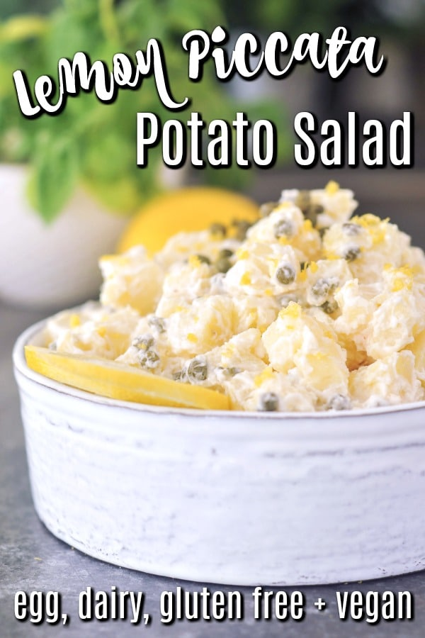 Lemon Piccata Potato Salad - best potluck recipe - an egg free potato salad in a serving bowl, garnished with capers and a lemon slice